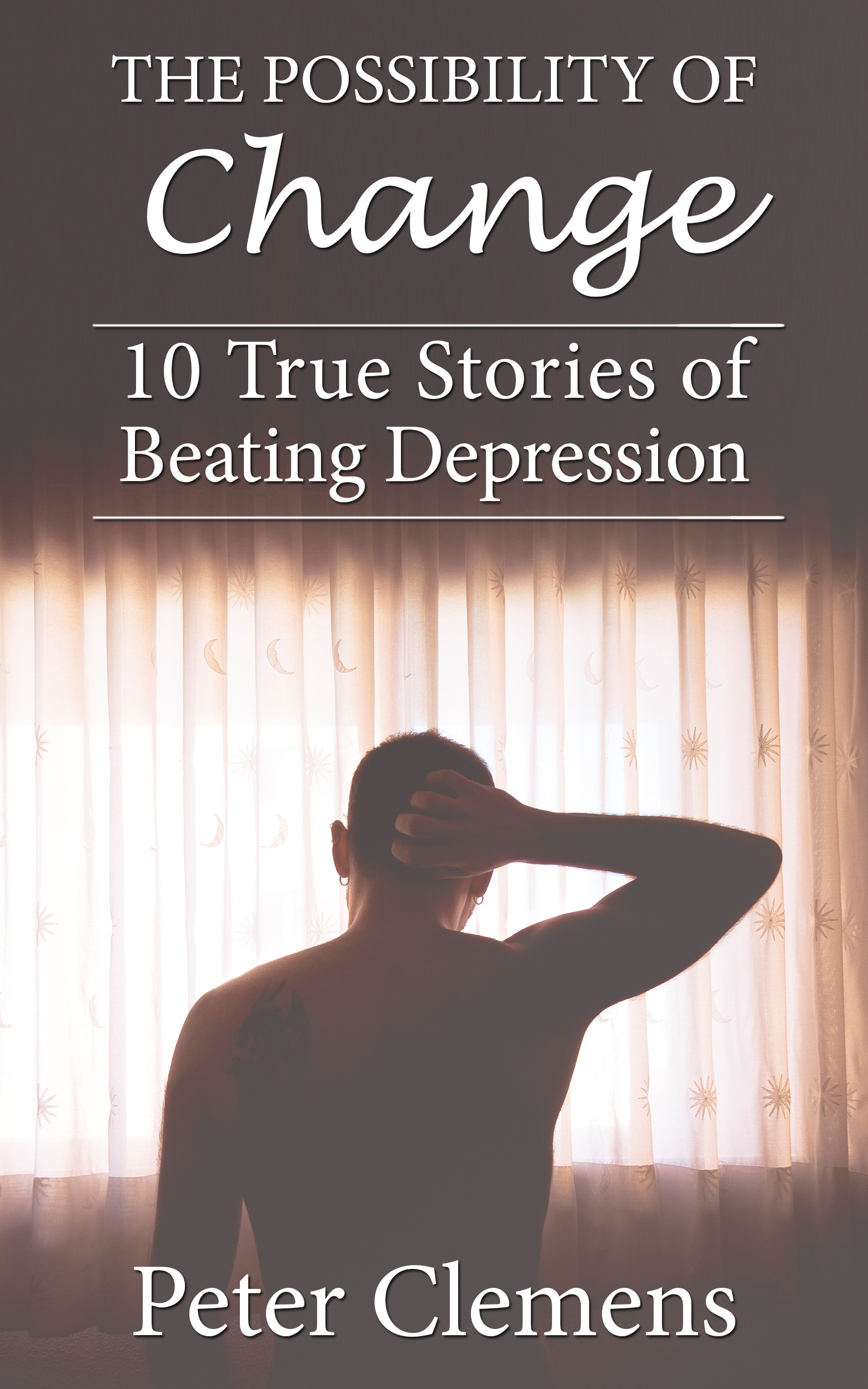 10 True Stories of Beating Depression